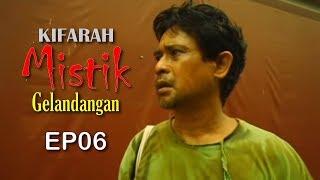 Kifarah Mistik | Episod 6