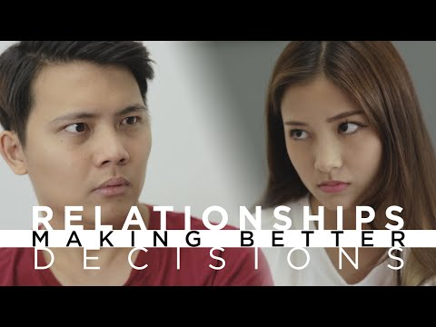 Relationships - Making Better Decisions