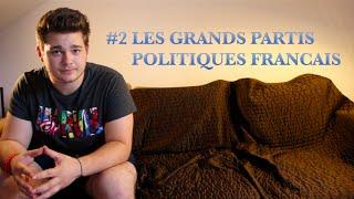 Le Politicard #2 - Les grands partis politiques français