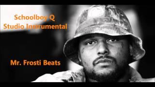 Schoolboy Q - Studio Instrumental (Mr. Frosti Beats Remake)