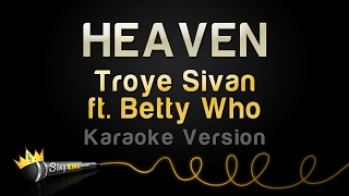 Troye Sivan ft. Betty Who - HEAVEN (Karaoke Version)