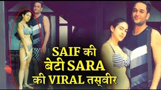 Why Sara Ali Khan's bikini pic is going viral ?   C4B