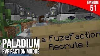 MA FACTION RECRUTE ! - Episode 51 | PvP Faction Moddé - Paladium S4