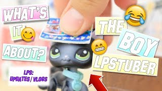 LPS: The Boy LPSTuber - What