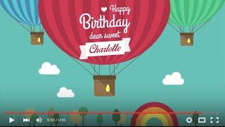 Happy Birthday Charlotte, full HD 1080p