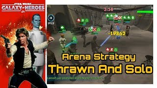 SWGOH Arena Strategy: Thrawn And Solo