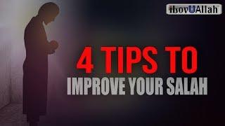 4 Tips To Improve Your Salah