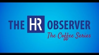 8 FutureTrends In L&D | The HR Observer: The Coffee Series