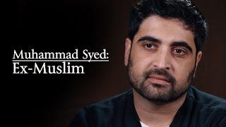 Muhammad Syed: Ex-Muslim