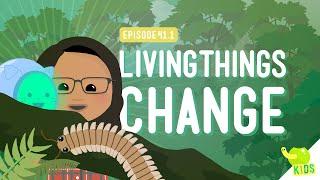 Living Things Change: Crash Course Kids #41.1