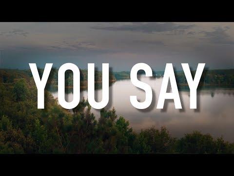 Download You Say - [Lyric Video] Lauren Daigle free