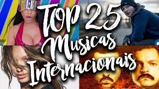 Top 25 Músicas Internacionais Mais Tocadas de 2017