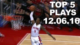 Top 5 NBA Plays: 12.06.16