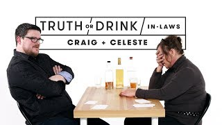 In-Laws Play Truth or Drink (Craig & Celeste)   Truth or Drink   Cut