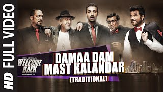 Damaa Dam Mast Kalandar (Traditional) FULL VIDEO Song - Mika and Honey Singh | Welcome Back
