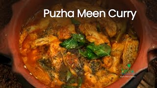 Puzha Meen Curry or River Fish Curry, Tribal Cuisine, Kerala