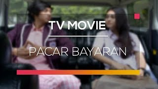 TV Movie - Pacar Bayaran