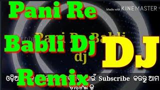 Pani Re Babli dj    Dance  mix song 2017