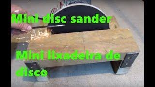 DIY-Disc Sander | Building a Disc Sander