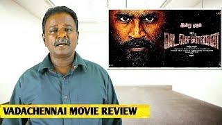 Vada Chennai Review | Dhanush | Vetrimaaran | Vada Chennai Movie Review | Interview | Tamil Talkies