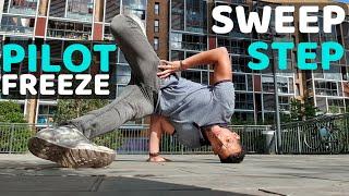 Pilot Freeze Sweep Step | Bboy Tutorial | How to Breakdance | Footwork Basics