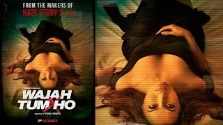 Wajah Tum Ho | Sana Khan | Vishal Pandya | Movie First Look