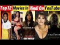 Top 12 Big Hollywood Hindi Dubbed Movies Available Now Youtube || Part-07|| Filmytalks ||