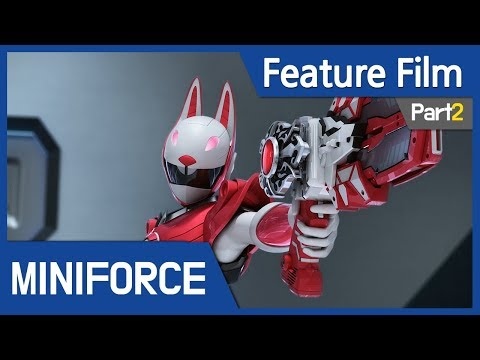 [Feature Film] Mini Force : New Heroes Rise (Part2)