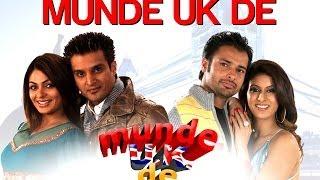 Munde UK De - Munde U.K. De | Jimmy Shergill & Neeru Bajwa | Labh Janjua | Sukshinder & Babloo