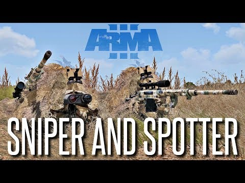 SNIPER AND SPOTTER - ArmA 3 King Of The Hill