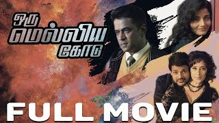 Oru Melliya Kodu Tamil Full Movie
