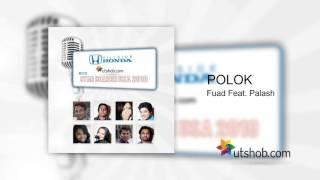 Polok - Fuad Feat. Palash