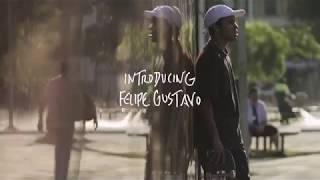Introducing /// Felipe Gustavo
