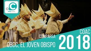 Comparsa, OBDC, el joven obispo - Preliminares