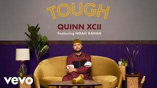 Quinn XCII - Tough (Official Audio) ft. Noah Kahan