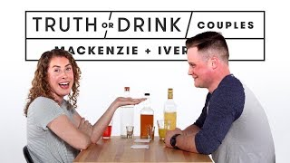 Couples Play Truth or Drink (Mackenzie & Iver)   Truth or Drink   Cut