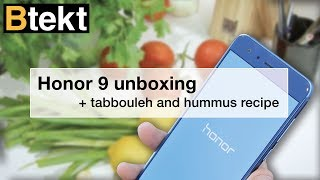 Honor 9 Hands-on and Unboxing + Tabbouleh Recipe