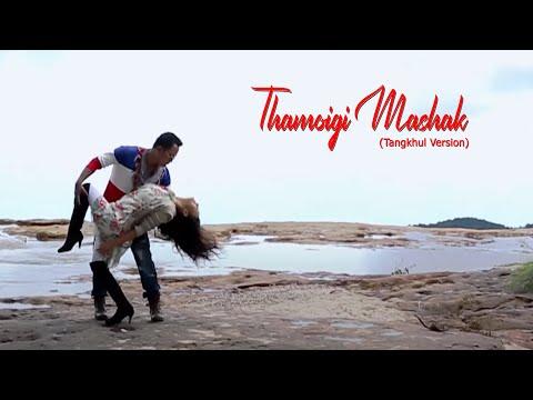 Amei Lem (Da Lem) - Thamoigi Mashak official video(tangkul version)