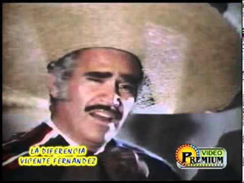 Vicente Fernandez La Diferencia