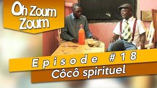OH ZOUM ZOUM - Côcô spirituel (Saison 3 Episode 18)
