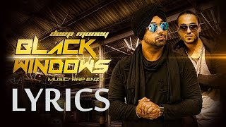 Black Windows FULL SONG with LYRICS | Deep Money ft Enzo