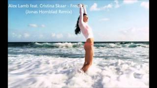 Alex Lamb Feat Christina Skaar - Freedom (Jonas Hornblad Remix)