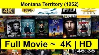 Montana Territory FuLL'MoVie'FrEe
