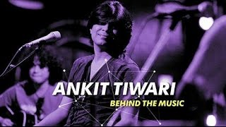 Ankit Tiwari Unplugged Songs