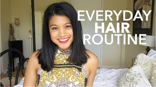 Everyday Hair Routine for Healthy Hair!
