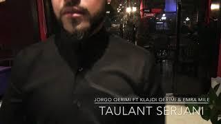 Jorgo Qerimi ft Klajdi Qerimi & Emra Mile - Per Taulant Serjani (Official Video)