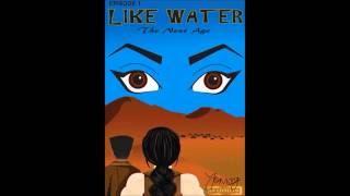 Like water Episode 1