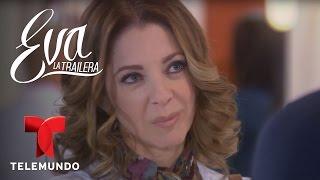 Eva la Trailera | Capítulo 48 | Telemundo
