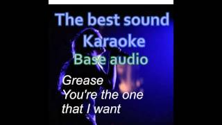 Grease - You're the one that I want - karaoke - base audio