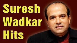 Suresh Wadkar Hits (HD)  - Suresh Wadkar Top 10 Songs